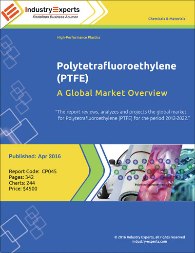 cp045-polytetrafluoroethylene-ptfe-a-global-market-overview