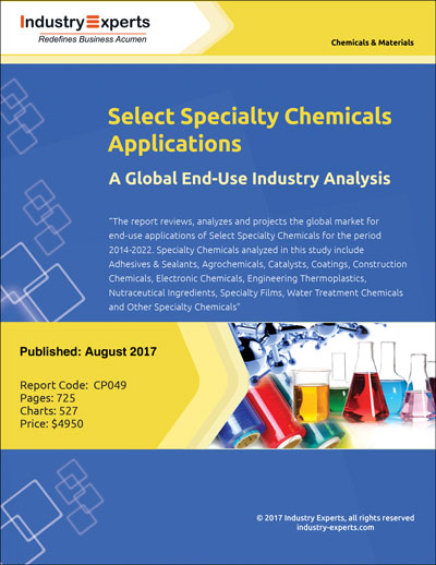 Select Specialty Chemicals Applications  A Global EndUse