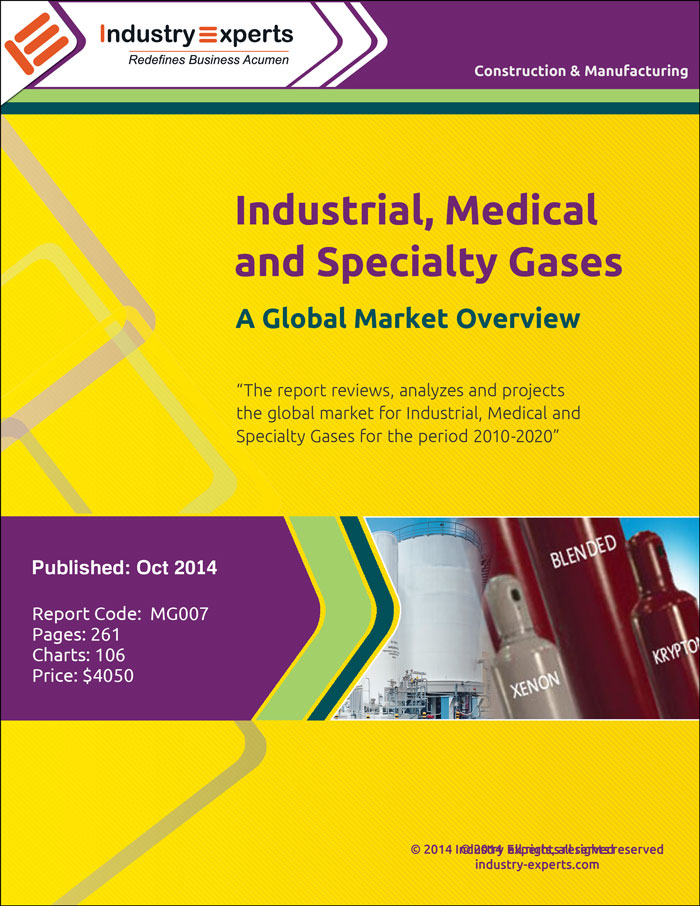 MG007 Industrial Medical and Specialty Gases A Global Market Overview