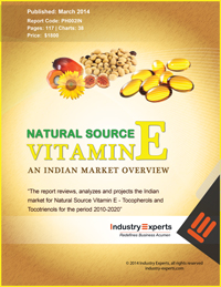 Natural Source Vitamin E Tocopherols and Tocotrienols An Indian Market Overview